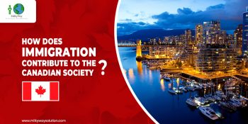 How does Immigration Contribute to the Canadian Society?