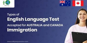 Types of English language test accepted for Australia and Canada Immigration