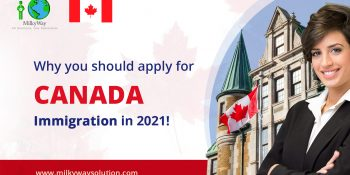 Why you should apply for Canada Immigration in 2021