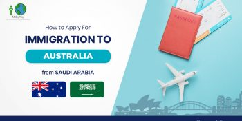 How to apply for Immigration to Australia from Saudi Arabia